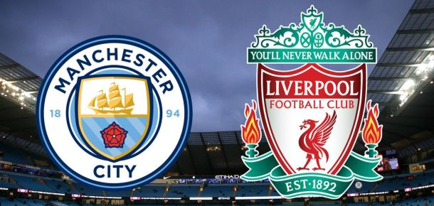Manchester City v Liverpool Preview and Prediction