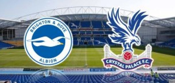 Brighton v Crystal Palace Preview and Prediction
