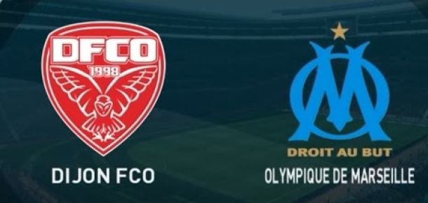 French Ligue One: Dijon v Marseille Preview and Prediction